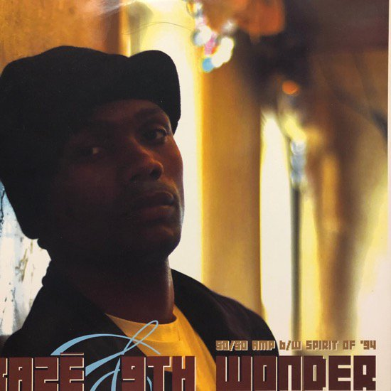 Kazē & 9TH WONDER / 50/50 AMP / SPIRIT OF '94