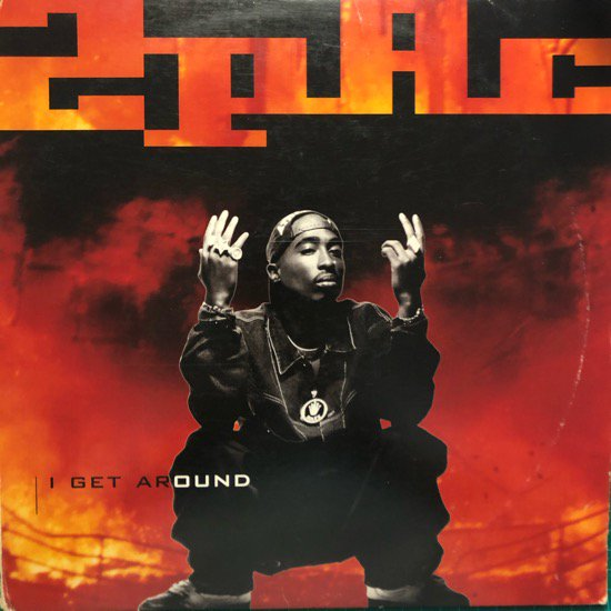 2PAC / I GET AROUND ( 93 US Original )