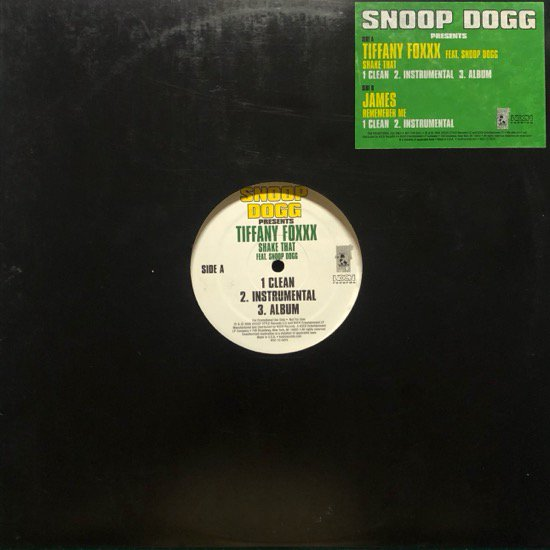 SNOOP DOGG PRESENTS TIFFANY FOXXX / SHAKE THAT  b/w JAMES / REMEMBER ME