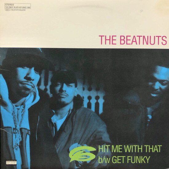 THE BEATNUTS / HIT ME WITH THAT b/w GET FUNKY ( 94 US original )