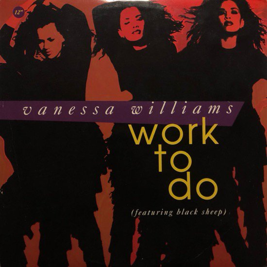 <img class='new_mark_img1' src='//img.shop-pro.jp/img/new/icons1.gif' style='border:none;display:inline;margin:0px;padding:0px;width:auto;' />VANESSA WILLIAMS FEATURING BLACK SHEEP / WORK TO DO ( 92 US ORIGINAL )