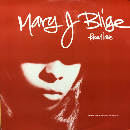 MARY J. BLIGE / REAL LOVE ( 92 UK ORIGINAL )