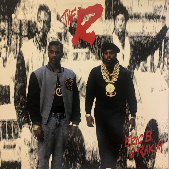 ERIC B. & RAKIM / THE R (88 US Original )