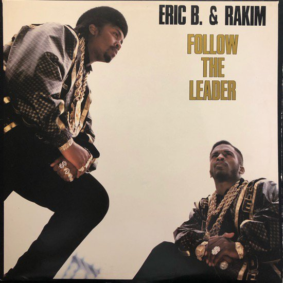 ERIC B. & RAKIM / FOLLOW THE LEADER ( 88 US Original )