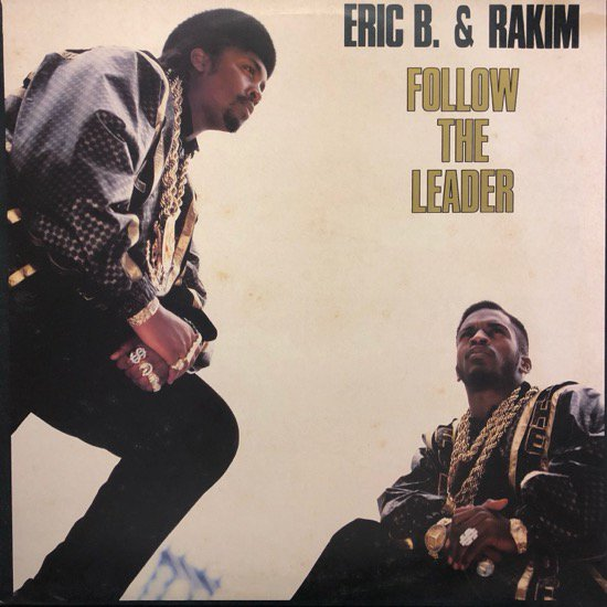 ERIC B. & RAKIM / FOLLOW THE LEADER (88 Uk Original )