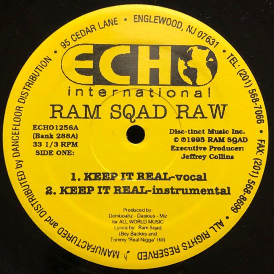 RAM SQAD RAW / KEEP IT REAL b/w WHEN & WHERE