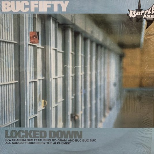 BUC FIFTY / LOCKED DOWN