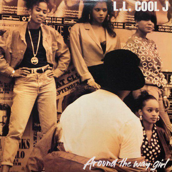 L.L. COOL J / AROUND THE WAY GIRL (90 US ORIGINAL )