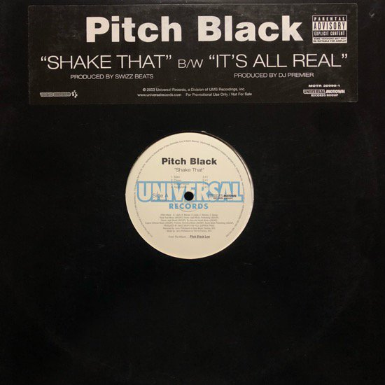PITCH BLACK / SHAKE THAT b/w IT'S ALL REAL (PROMO)