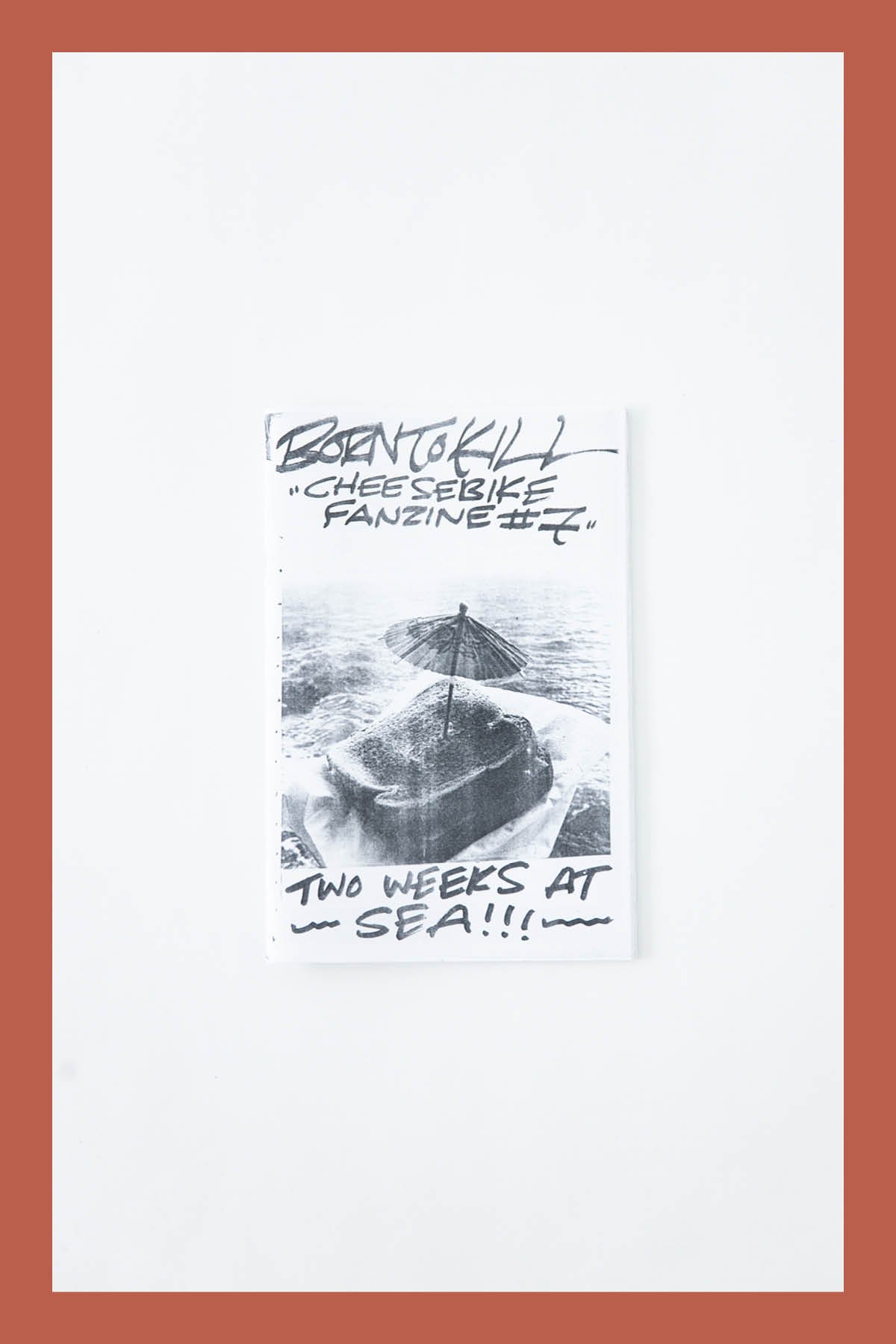 Pat McCarthy / BORN TO KILL ZINE #57