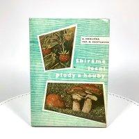 チェコ 1965年 ベリーときのこ 古い本<br>Sbirame lesni plody a houby