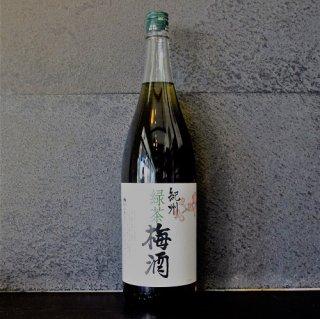 紀州緑茶梅酒1800ml