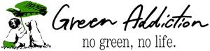 GREEN ADDICTION|グリーンアディクション