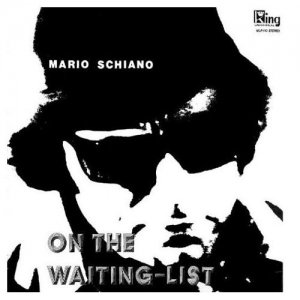 Mario Schiano / On The Waiting-List (CD)