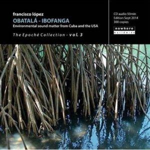 Francisco López / Obatalá - Ibofanga (CD-R)