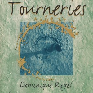 Dominique Regef / Tourneries (CD)
