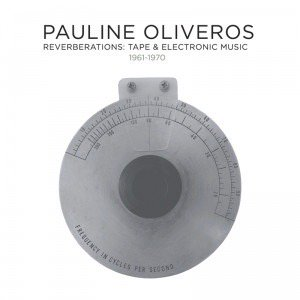 Pauline Oliveros / Reverberations: Tape & Electronic Music 1961-1970 (12CD BOX)