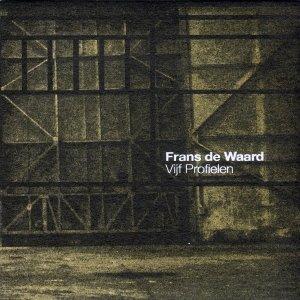 Frans de Waard / Vijf Profielen (CD)
