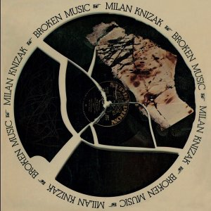 Milan Knizak / Broken Music (LP)