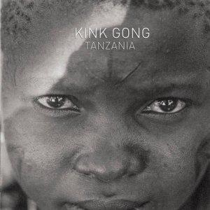 Kink Gong / Tanzania (LP)