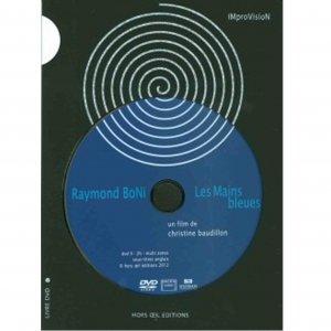 Christine Baudillon / Raymond Boni, Les Mains Bleues (DVD)