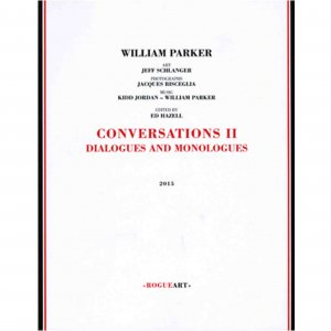 William Parker / Conversations II : Dialogues & Monologues (BOOK+CD)