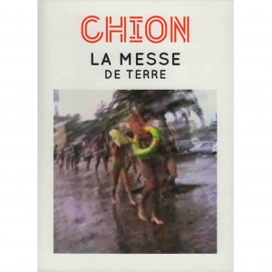 Michel Chion / La Messe De Terre (DVD)