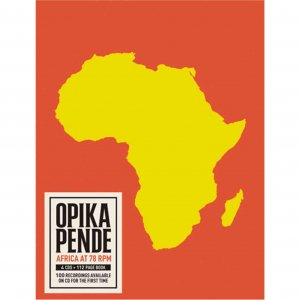 V.A. / Opika Pende : Africa At 78 RPM (4CD BOX)