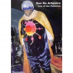 Sun Ra Arkestra / Live At The Palomino (DVD)