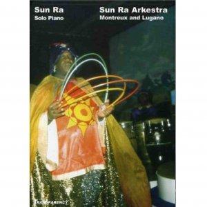 Sun Ra Arkestra / Solo Piano - Montreux And Lugano (DVD)