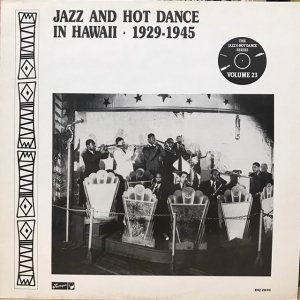 V.A. / Jazz And Hot Dance In Hawaii 1929-1945 (LP)