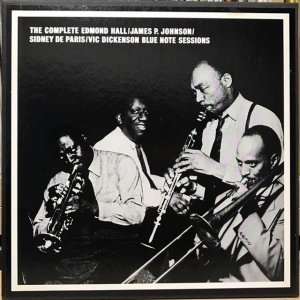 V.A. / The Complete Edmond Hall-James P. Johnson-Sidney De Paris-Vic Dickenson〜  (6LP BOX)