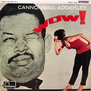 Cannonball Adderley / Wow! (LP)