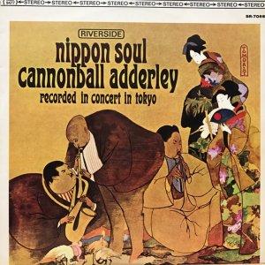 Cannonball Adderley / Nippon Soul (LP)