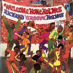 Richard 'Groove' Holmes / Welcome Home Holmes (LP)