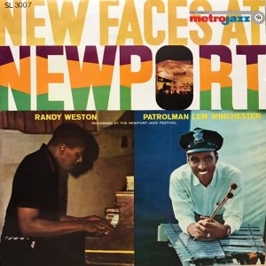 Randy Weston Trio, Lem Winchester Quartet / New Face At Newport (LP)