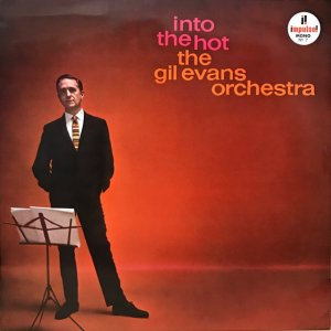 The Gil Evans Orchestra / Into The Hot (LP)