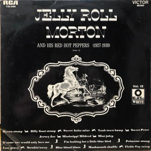 Jelly Roll Morton And His Red Hot Peppers / 1927-1930 (LP)