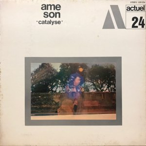 Ame Son / Catalyse (LP)