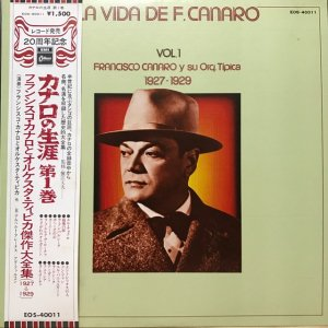 Francisco Canaro / La Vida De Francisco Canaro Vol.1 : 1927-1929 (LP)