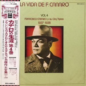Francisco Canaro / La Vida De Francisco Canaro Vol.4 : 1937-1938 (LP)