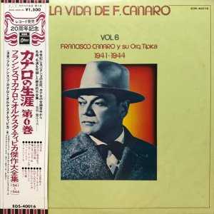 Francisco Canaro / La Vida De Francisco Canaro Vol.6 : 1941-1944 (LP)
