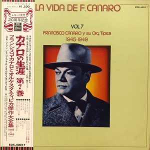 Francisco Canaro / La Vida De Francisco Canaro Vol.7 : 1945-1949 (LP)