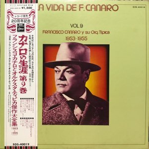 Francisco Canaro / La Vida De Francisco Canaro Vol.9 : 1953-1955 (LP)
