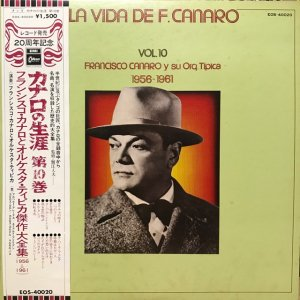 Francisco Canaro / La Vida De Francisco Canaro Vol.10 : 1956-1961 (LP)
