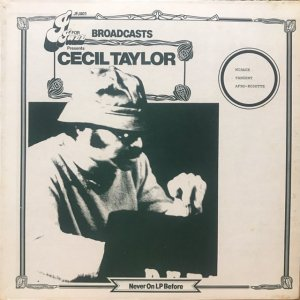Cecil Taylor / Broadcasts (LP)