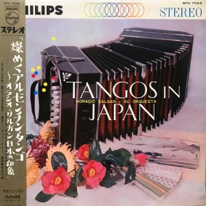 Horacio Salgan y Su Orquesta / Tangos In Japan (LP)