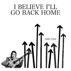 V.A. / I Believe I'll Go Back Home (LP)