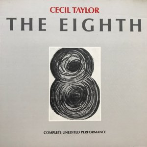 Cecil Taylor / The Eighth (2LP)