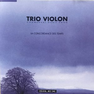 Trio Violon / La Concordance Des Temps (CD)